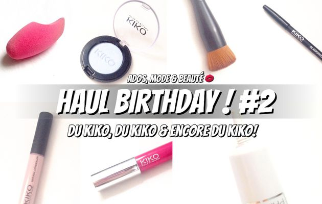 Haul Birthday #2