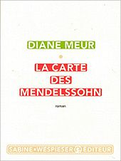La carte des Mendelssohn, Diane Meur