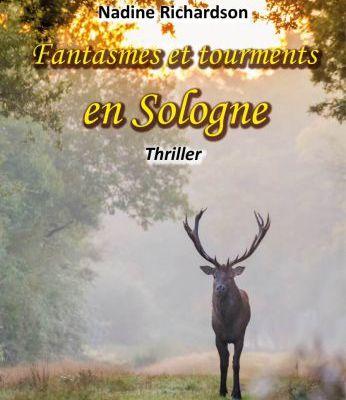 Fantasmes et tourments en Sologne