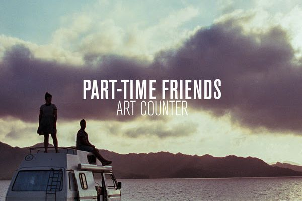 Découvrez le single Art Counter de Part-Time Friends