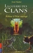 La guerre des Clans, de Erin Hunter.