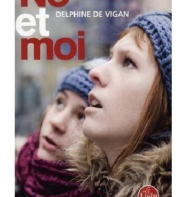 No et moi, de Delphine de Vigan.