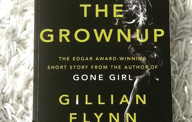 The Grown Up, de Gillian Flynn