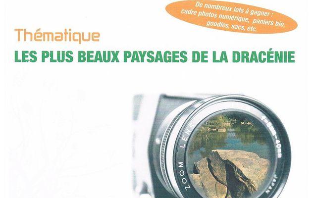 """Un concours photos très sympa. N'hésitons pas à envoyer nos plus beaux clichés """"Paysages de la Dracénie""""."""