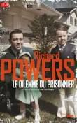 Le dilemme du prisonnier - Richard Powers
