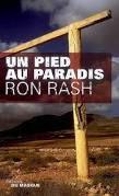 Un pied au paradis - Ron Rash