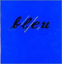 Bleu - Michel Pastoureau
