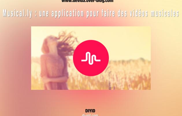 Musical.ly : une application fun pour faire des vidéos musicales