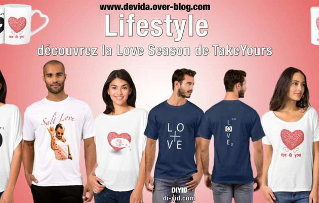 Lifestyle : Découvrez la Love Season de Take Yours