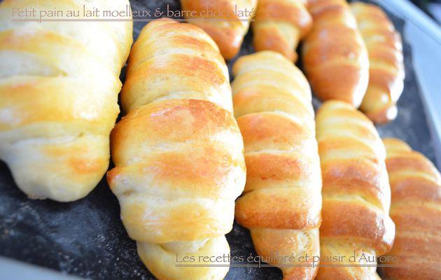 Petit pain au lait moelleux & barre chocolater