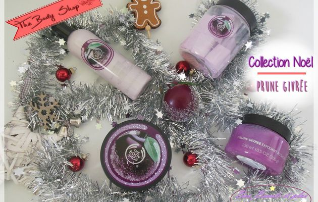 Un Noël Givré à la Prune avec The Body Shop