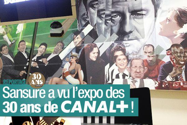 Sansure a vu l'expo des 30 ans de Canal+ ! #Expo30ansCanal