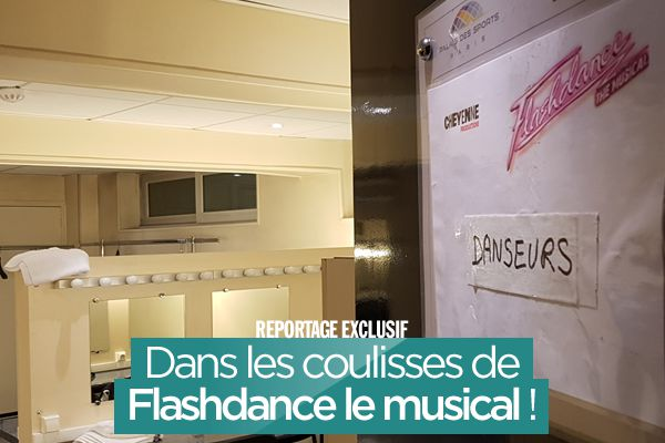 Dans les coulisses de Flashdance le musical ! #Exclusif