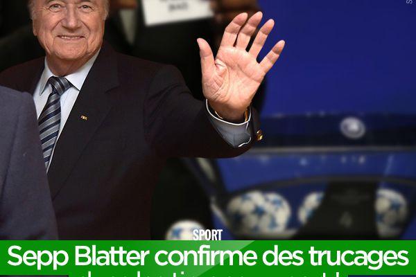 Sepp Blatter confirme des trucages dans les tirages au sort ! #magouilles