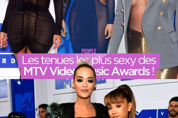Les tenues les plus sexy des MTV Video Music Awards ! #VMA
