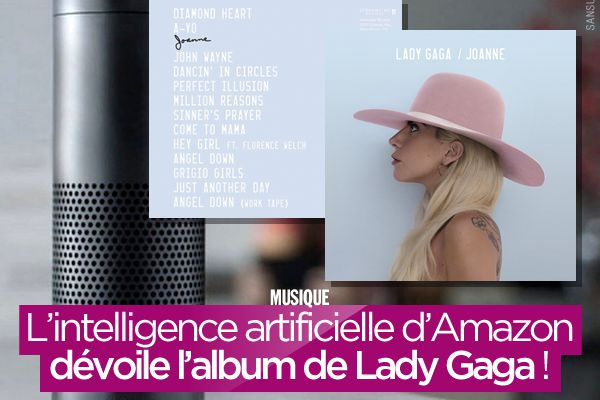 L'intelligence artificielle d'Amazon dévoile l'album de Lady Gaga ! #LG5