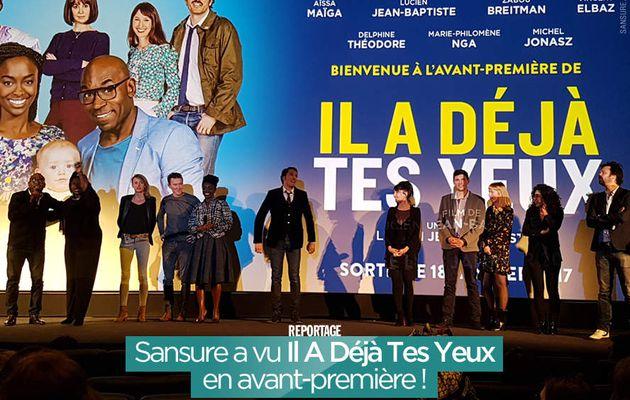 Sansure a vu Il A Déjà Tes Yeux en avant-première ! #IlADéjàTesYeux