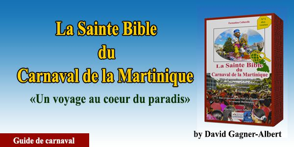 La Sainte Bible du Carnaval de la Martinique