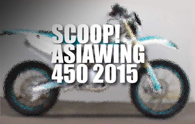 21 novembre 2014: Scoop! L'Asiawing 450 2015 dévoilée!