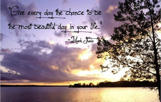 The chance to every day