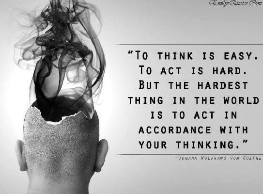 Harmony between thinking and acting