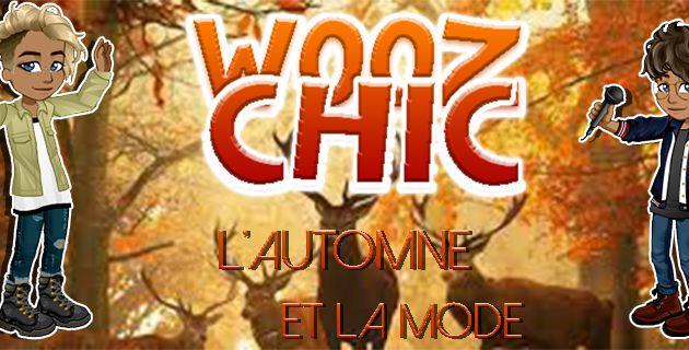 Wooz ChicZ : L'Automne au plus près des couleurs !