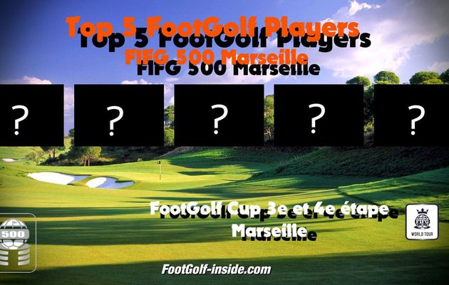 Top 5 FootGolf Players Marseille 2017
