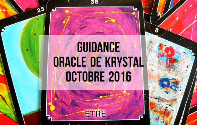 Guidance Octobre 2016 Oracle de Krystal