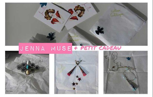 Jenna Muse+ petit cadeau pour vous !