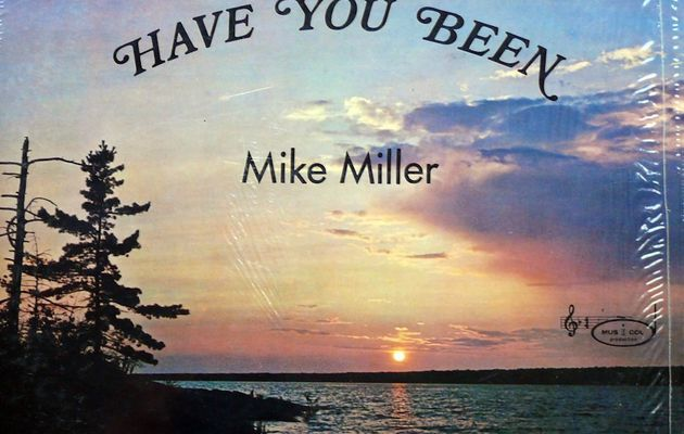 Mike Miller - Have you Been (1972 ?)