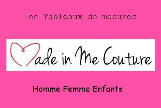 "tableaux de mesures ""Made in me couture""."