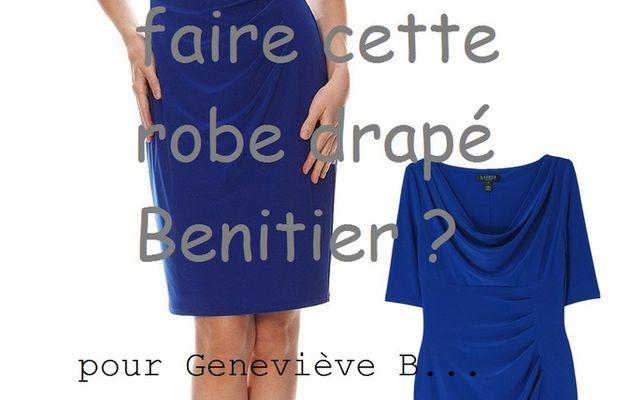 Faq : comment faire cette robe drapés et benitier à plis ? pour Geneviève B.