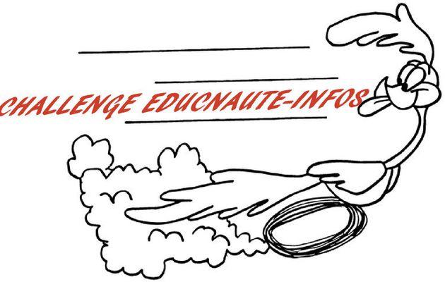 """SPRINT FINAL !!! Pour la qualification à la """"GRANDE FINALE"""" du Challenge EDUCNAUTE-INFOS Plus que 2 Etapes Les classements provisoires"""