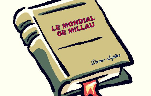 LE MONDIAL DE MILLAU, J.P. MAS : « On ferme le livre ...! »