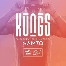 Kungs Vs Cookin' On 3 Burners - This Girl (NAMTO Remix)
