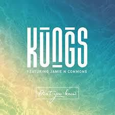 Kungs Ft. Jamie N Commons - Don't You Know (Denis First Remix)
