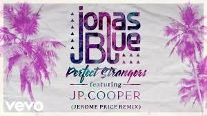 Jonas Blue - Perfect Strangers (Alfie Rhodes Summer Remix)