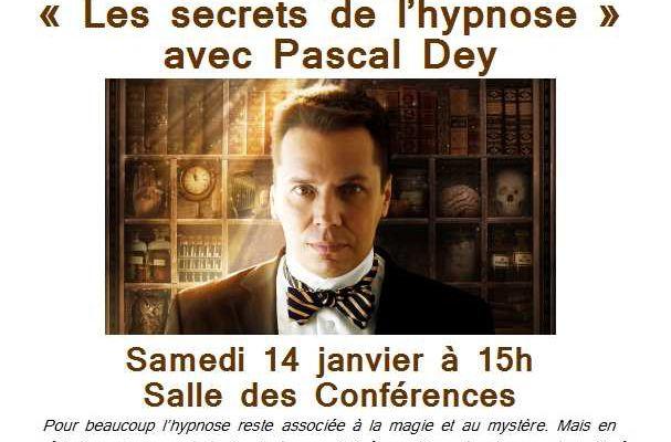 Les secrets de l'Hypnose avec Pascal Dey à Olonne sur Mer