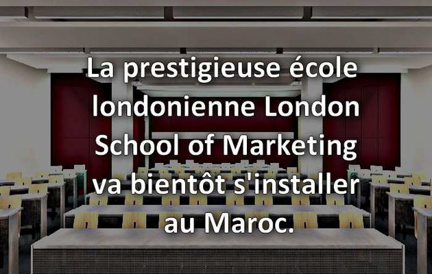 London School of Marketing veut s'installer au Maroc !