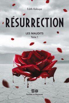 Les maudits T1 - Résurrection d'Edith Kabuya