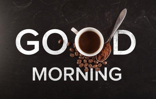 De bon matin et de bon pied...!