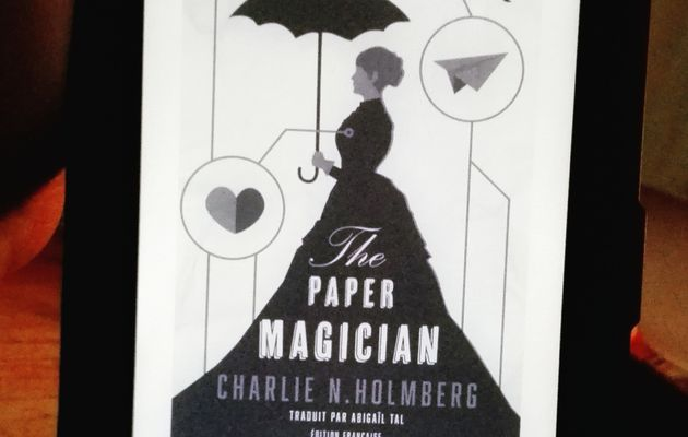 The Paper Magician, Charlie N.Holmberg