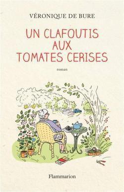 Prix Chronos 2017-2018 (1/4) - Un clafoutis aux tomates cerises