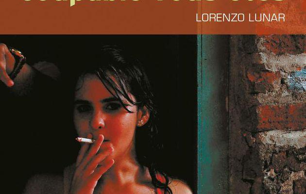 Lorenzo Lunar lave l'honneur des jineteras dans Coupable vous êtes