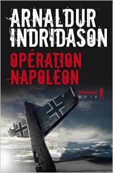Opération Napoléon : ambitieuse réécriture de l'Histoire par le jeune Indridason