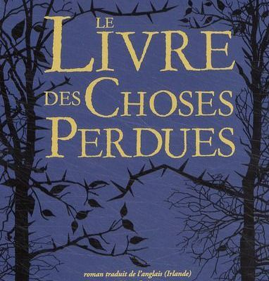 Le livre des choses perdues, de John Connolly.