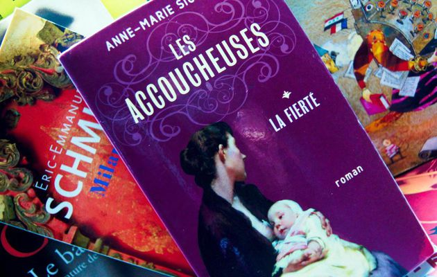 Les accoucheuses, tome 1, d'Anne-Marie SICOTTE