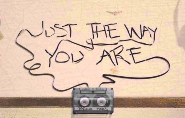 Traduction : Just the way you are