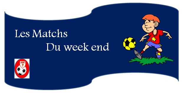 Proramme des matchs du week end