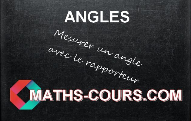 Angles vocabulaire et mesure